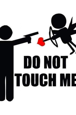 Anti Valentine's Day - Do not touch me