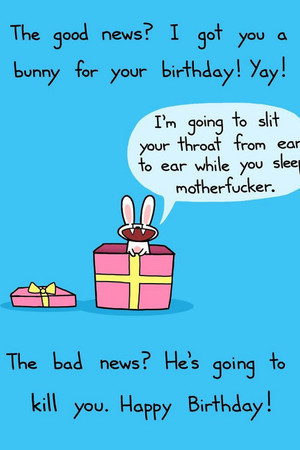 The good news and the bad news for your birthday.